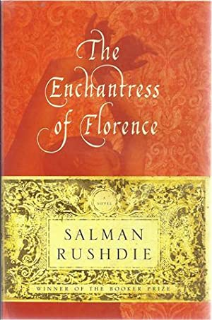The Enchantress of Florence: Rushdie, Salman