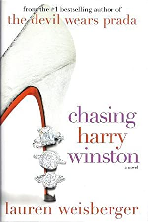 Chasing Harry Winston: Weisberger, Lauren