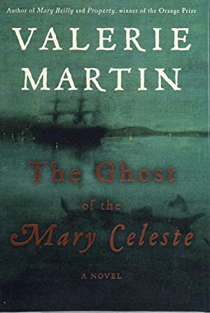 The Ghosts of the Mary Celeste: Martin, Valerie