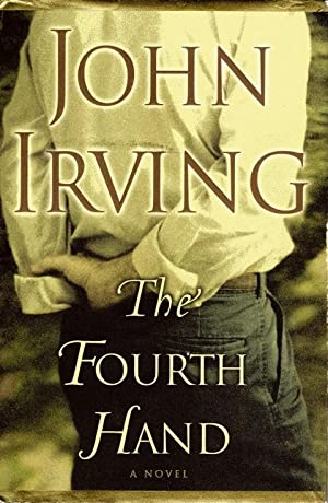 The Fourth Hand: Irving, John