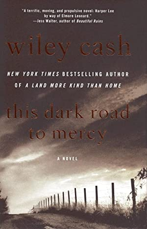This Dark Road to Mercy: Cash, Wiley