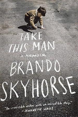 Take This Man: Skyhorse, Brando
