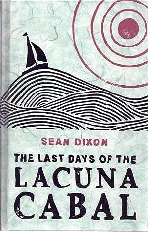 The Last Days of the Lacuna Cabal: Dixon, Sean