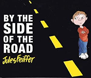 By the Side of the Road: Feiffer, Jules