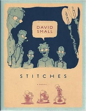 Stitches: A Memoir: Small, David