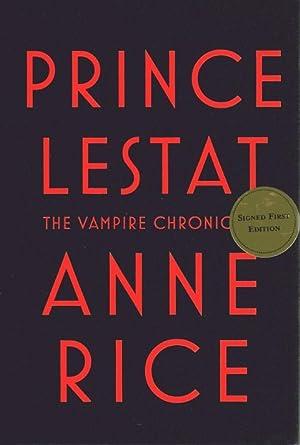 Prince Lestat: The Vampire Chronicles: Rice, Anne