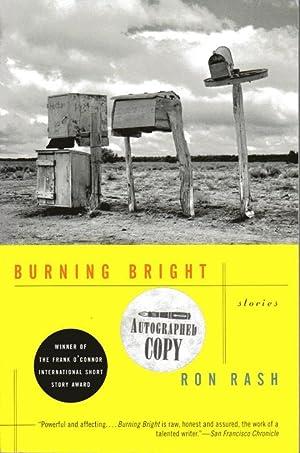 Burning Bright: Stories: Rash, Ron