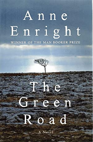 The Green Road: Enright, Anne