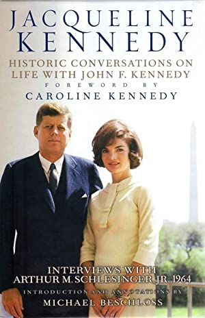 Jacqueline Kennedy : Historic Conversations on Life with John F. Kennedy: Kennedy, Caroline; ...
