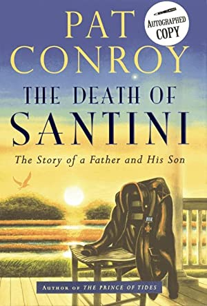 The Death of Santini: Conroy, Pat
