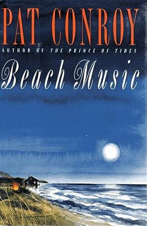 Beach Music: Conroy, Pat