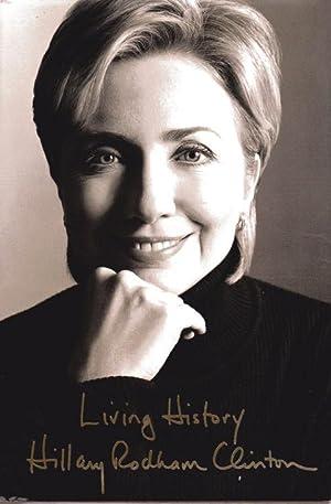 Living History: Clinton, Hillary Rodham; Clinton
