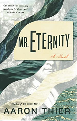 Mr. Eternity: Thier, Aaron