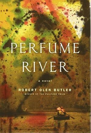 Perfume River: Butler, Robert Olen