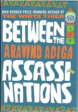 Between the Assassinations: Adiga, Aravind