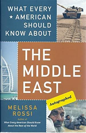 What Every American Should Know About the Middle East: Rossi, Melissa