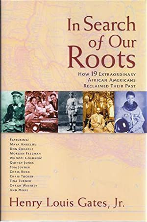 In Search of Our Roots: African American: Gates, Henry Louis