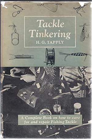 Tackle Tinkering: Tapply, H.G.