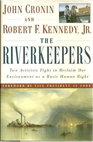The Riverkeepers: Two Activists Fight to Reclaim: Cronin, John;Kennedy, Robert
