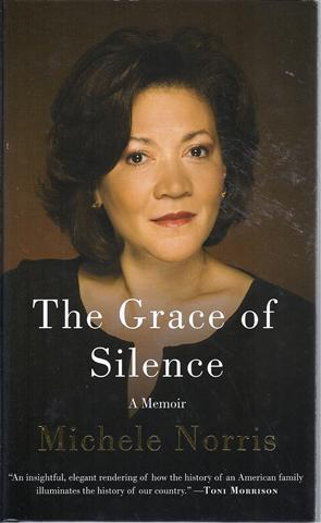 The Grace of Silence: Norris, Michele