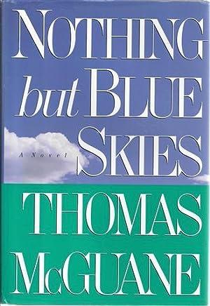Nothing but Blue Skies: McGuane, Thomas