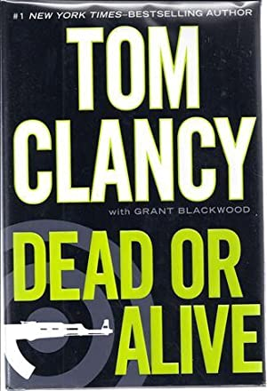 Dead or Alive: Clancy, Tom