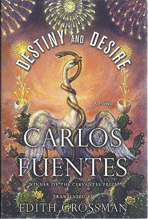 Destiny and Desire: Fuentes, Carlos