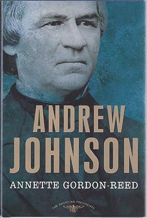 Andrew Johnson: The 17th President, 1865-1869: Gordon-Reed, Annette;Schlesinger, Arthur Meier Jr.