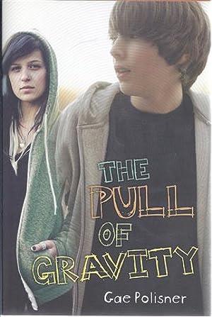 The Pull of Gravity: Polisner, Gae