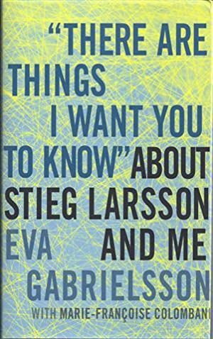 There are Things I Want You to Know: Gabrielsson, Eva