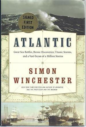 Atlantic: The Biography of an Ocean: Winchester, Simon