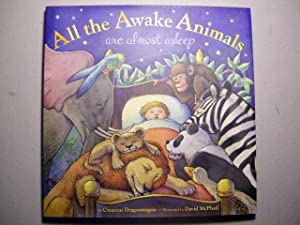 All the Awake Animals Are Almost Asleep: Dragonwagon, Crescent