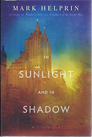 In Sunlight and in Shadow: Helprin, Mark