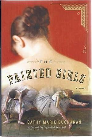 The Painted Girls: Buchanan, Cathy Marie
