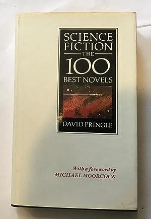 Science Fiction the 100 Best Novels: David Pringle