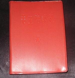 Mao zhuxi yulu [Chinese, i.e., Quotations of: Mao Tse tung,