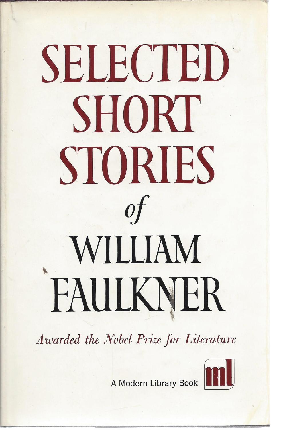 Selected Short Stories of William Faulkner (Modern Library, 324.1), Faulkner, William