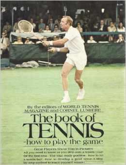 Book of Tennis : How to Play: Editors of World