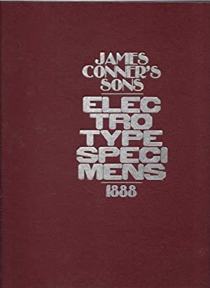 James Conner's Sons Electrotype Specimens 1888: Conner, James &