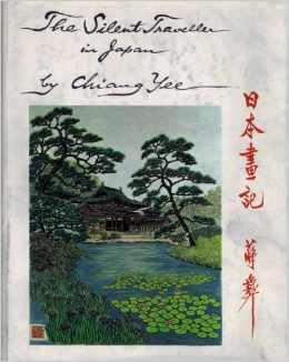 The Silent Traveller in Japan: Chiang, Yee