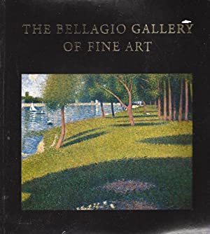 Bellagio Gallery of Fine Art, the: European and American Masters