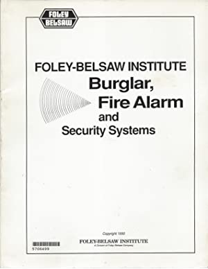 BurglaR, Fire Alarm and Security Systems: Foley-Belsaw Institute