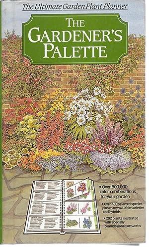 The Gardener's Palette, The Ultimate Garden Plant Planner: Rainbird