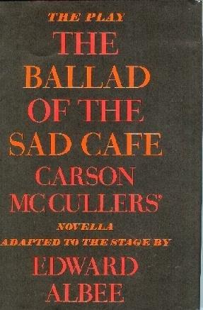 the ballad of the sad cafe Free summary and analysis of the events in carson mccullers s ballad of the sad cafe and other stories that won t make you snore we promise.