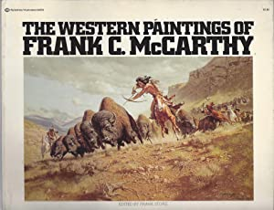 The Western Paintings of Frank C. McCarthy