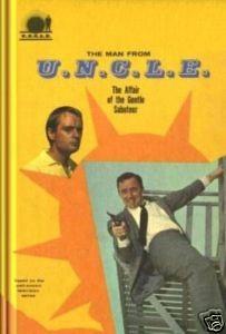 The MAN From U. N. C. L. E. And The AFFAIR Of The GENTLE SABOTEUR.: Keith, Brandon.