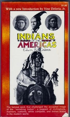 Indians of the Americas: Embree, Edwin R