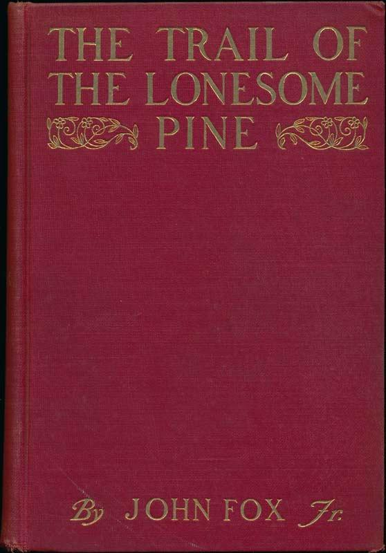 The Trail of the Lonesome Pine: FOX, John, Jr.