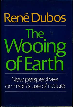 The Wooing of Earth.: DUBOS, Rene.
