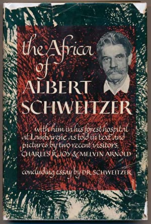 The Africa of Albert Schweitzer